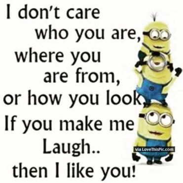 213218-If-You-Make-Me-Laugh-I-Like-You.jpg